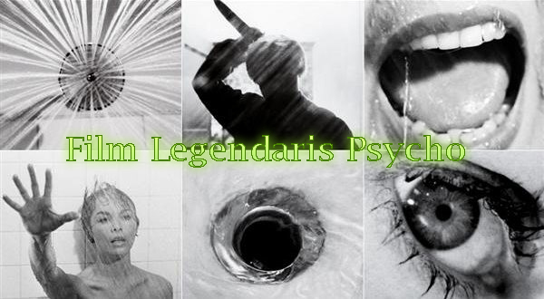 Film Legendaris Psycho (1960)