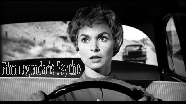 Film Legendaris Psycho