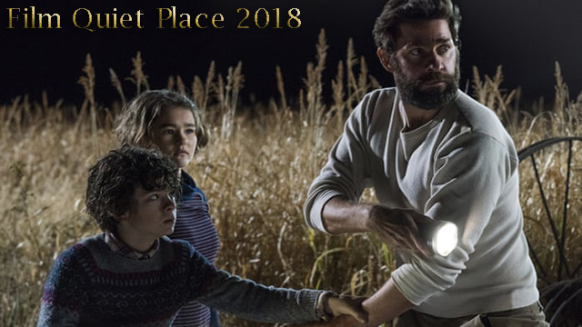 Film Quiet Place 2018